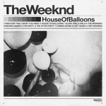 House of Balloons - The Weeknd - album review