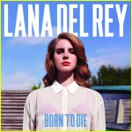 Born to Die - Lana Del Rey - album review