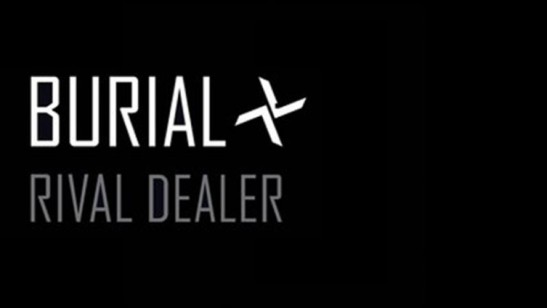 Burial-rival-dealer-feature-fact-12.12-753x424[1]